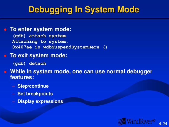 Debugging In System Mode