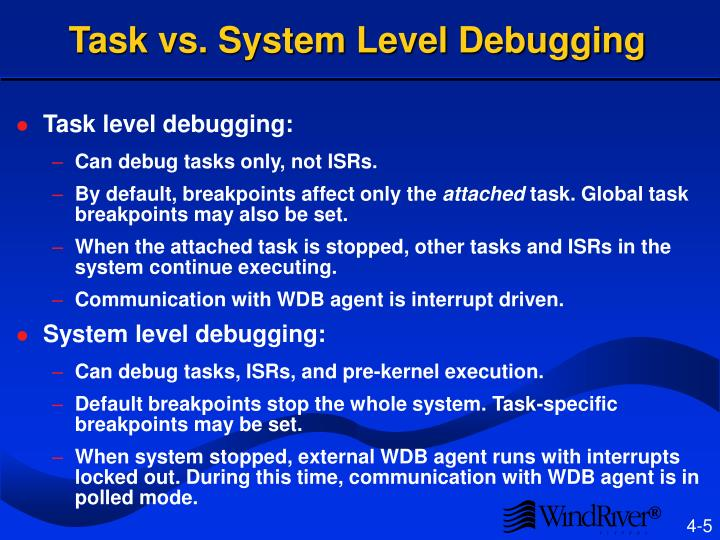 Task vs. System Level Debugging