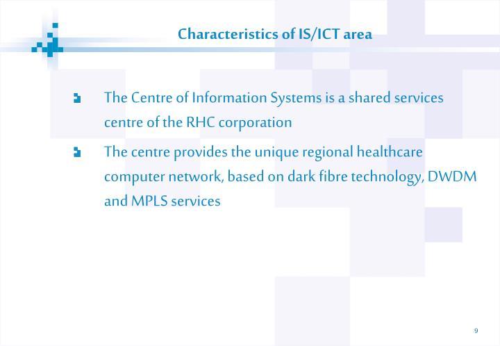 Characteristics of IS/ICT area