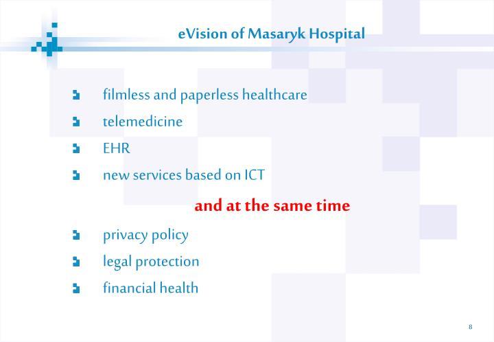 eVision of Masaryk Hospital