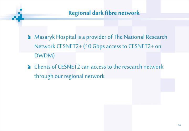 Regional dark fibre network