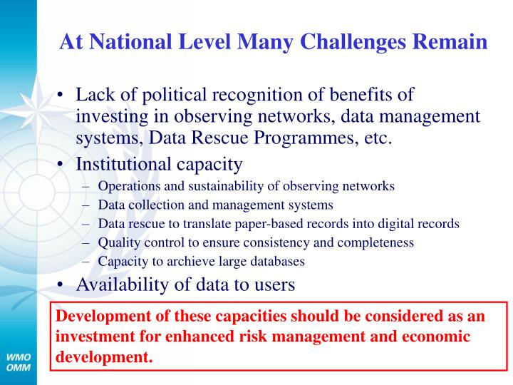 At National Level Many Challenges Remain