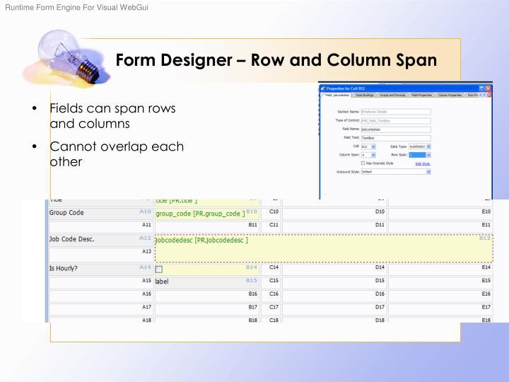 Form Designer – Row and Column Span