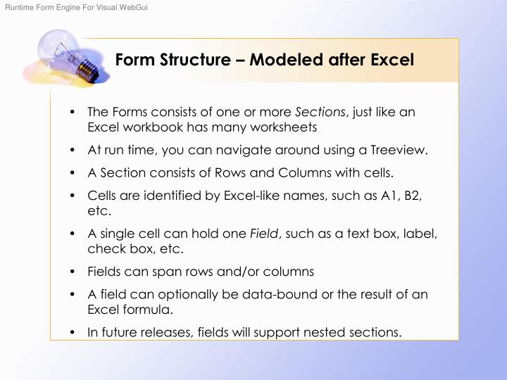 Form Structure – Modeled after Excel