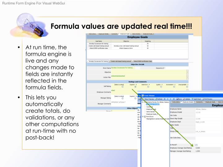 Formula values are updated real time!!!