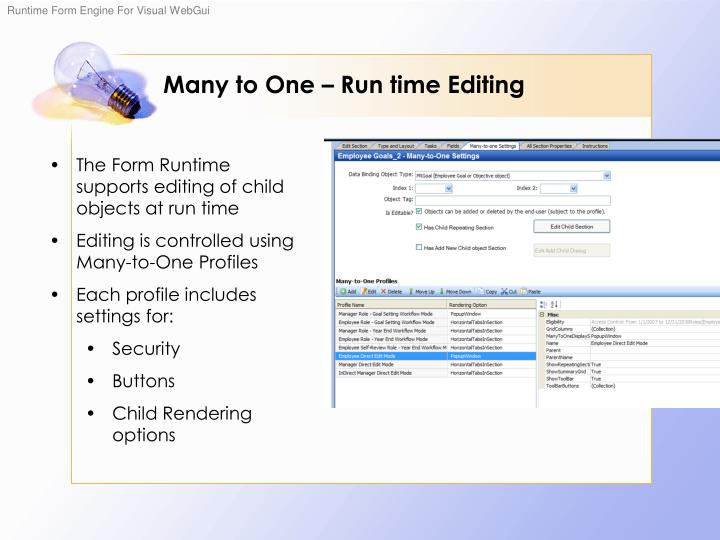 Many to One – Run time Editing