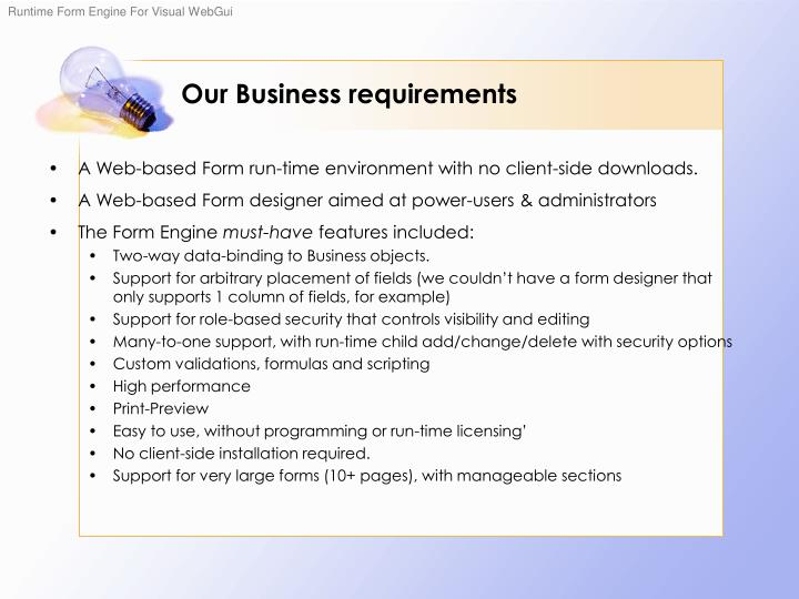 Our Business requirements