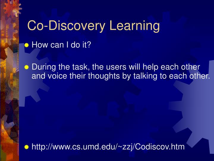 Co-Discovery Learning