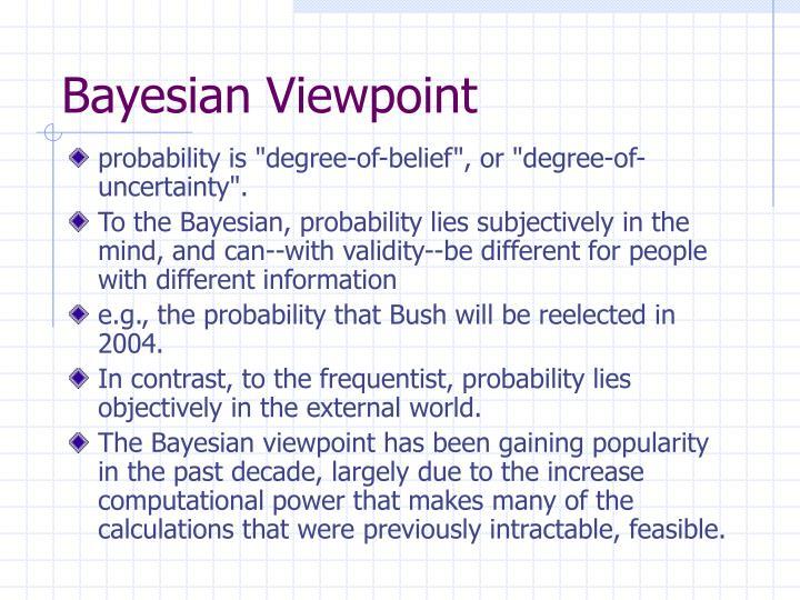 Bayesian Viewpoint