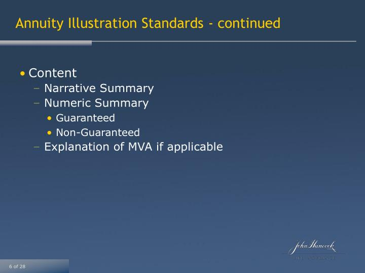 Annuity Illustration Standards - continued