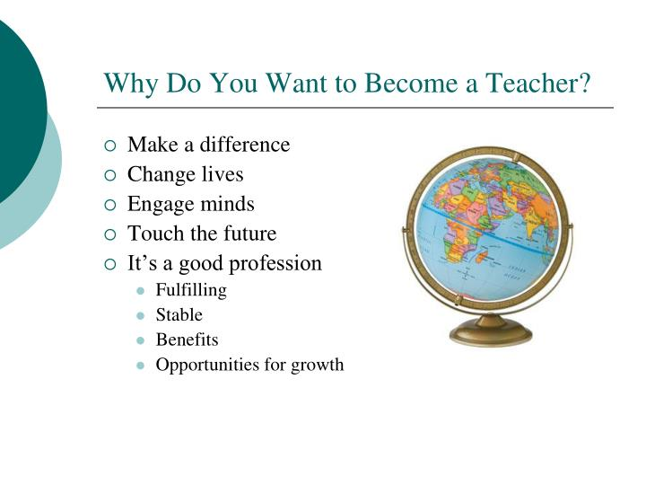 Why Do You Want to Become a Teacher?
