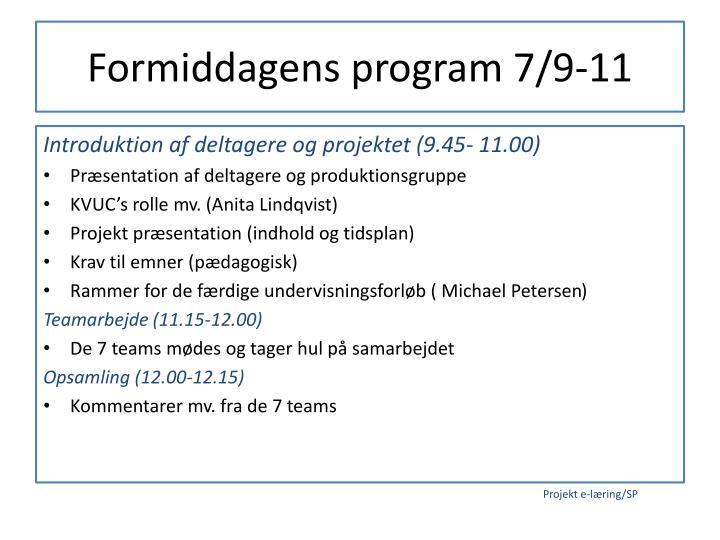 Formiddagens program 7/9-11