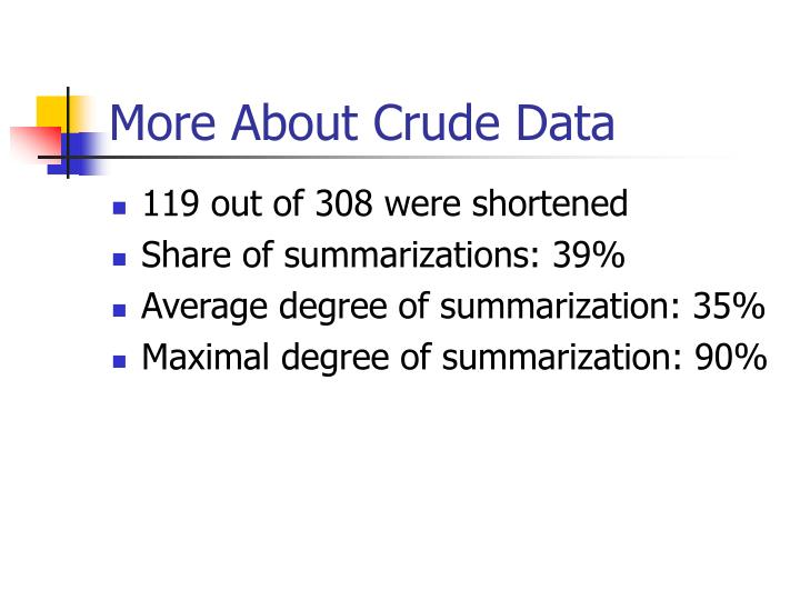 More About Crude Data
