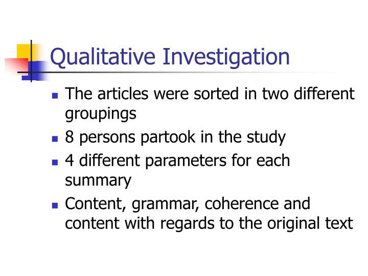 Qualitative Investigation