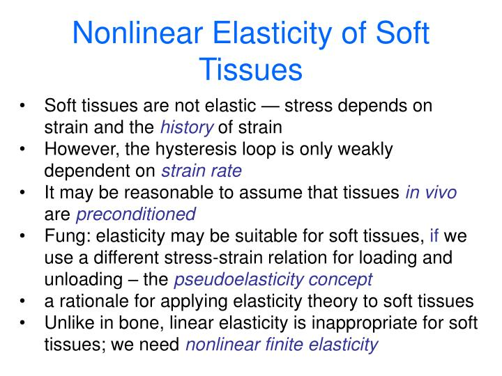 Nonlinear Elasticity of Soft Tissues