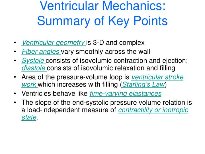 Ventricular Mechanics: Summary of Key Points