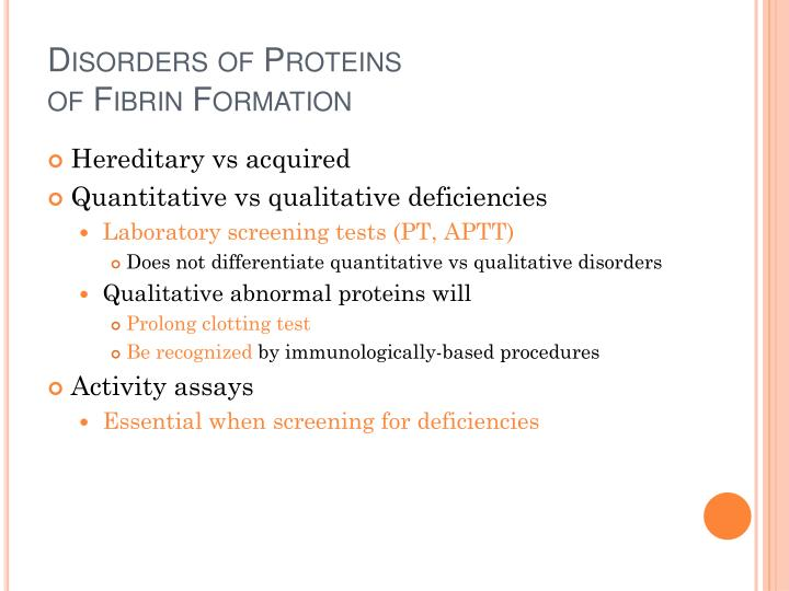 Disorders of proteins of fibrin formation