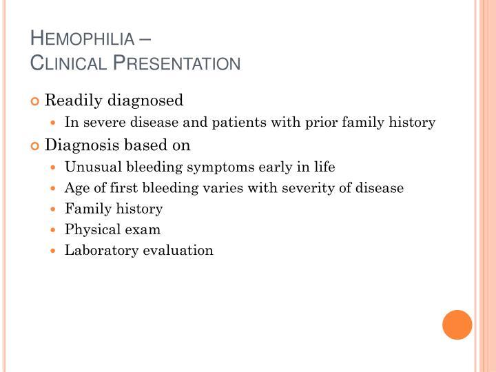 Hemophilia –