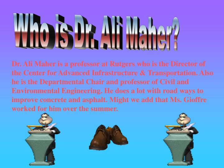 Who is Dr. Ali Maher?