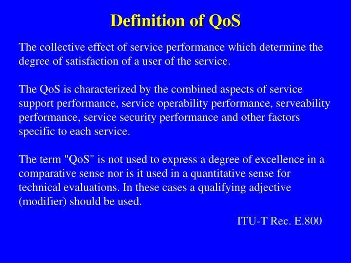 Definition of QoS