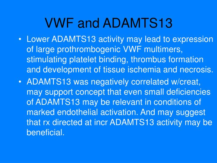 VWF and ADAMTS13