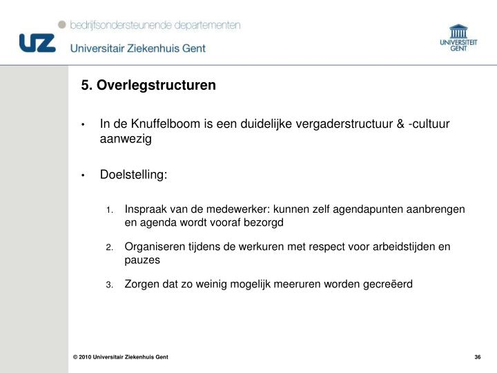 5. Overlegstructuren