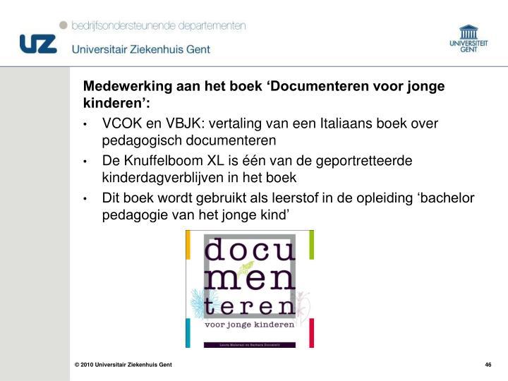 Medewerking aan het boek 'Documenteren voor jonge kinderen':