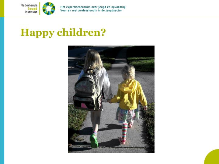 Happy children?