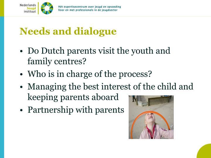 Needs and dialogue
