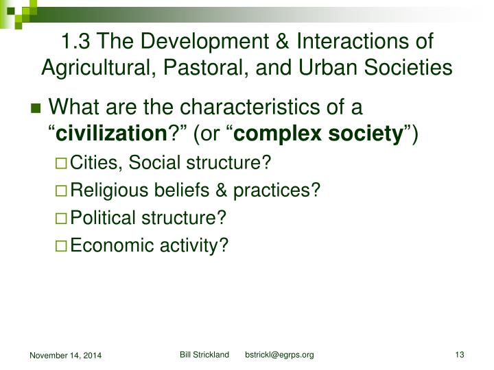 1.3 The Development & Interactions of Agricultural, Pastoral, and Urban Societies