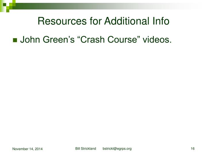 Resources for Additional Info