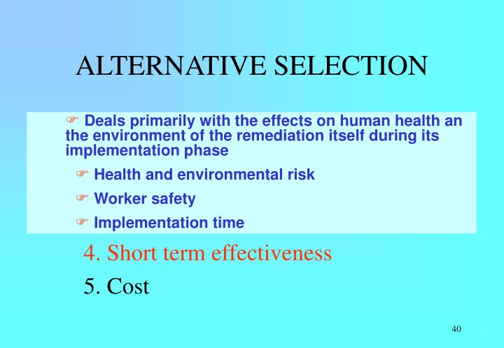 ALTERNATIVE SELECTION