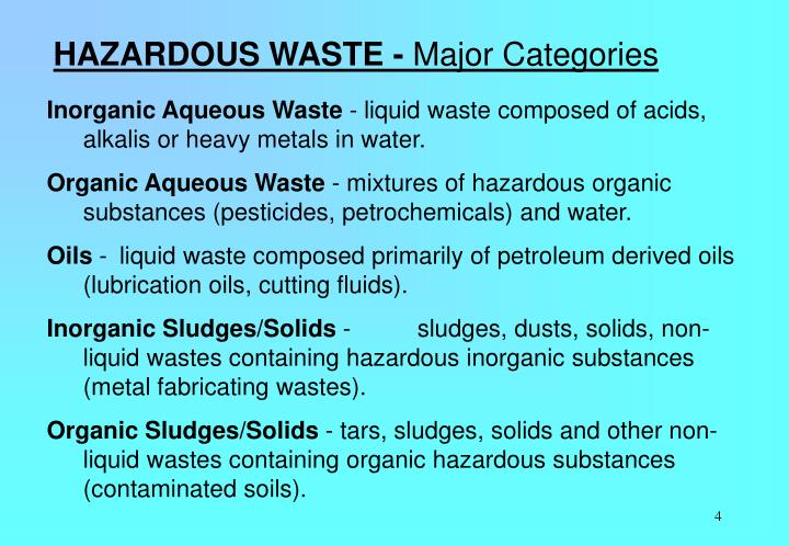 HAZARDOUS WASTE -