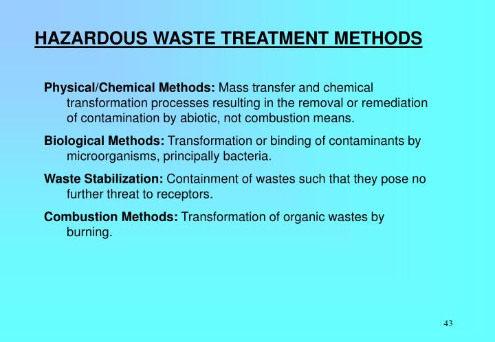 HAZARDOUS WASTE TREATMENT METHODS