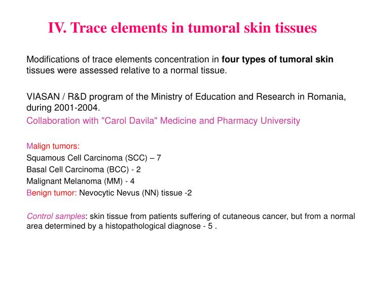 IV. Trace elements in tumoral skin tissues