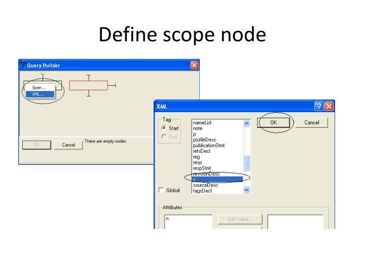 Define scope node