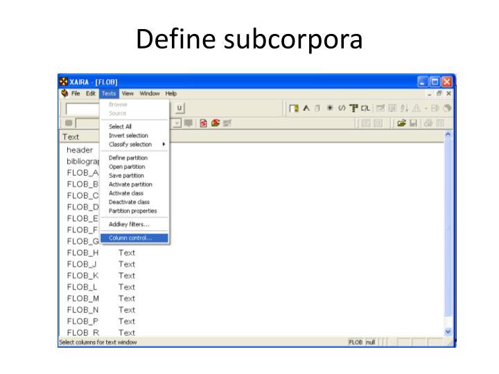 Define subcorpora