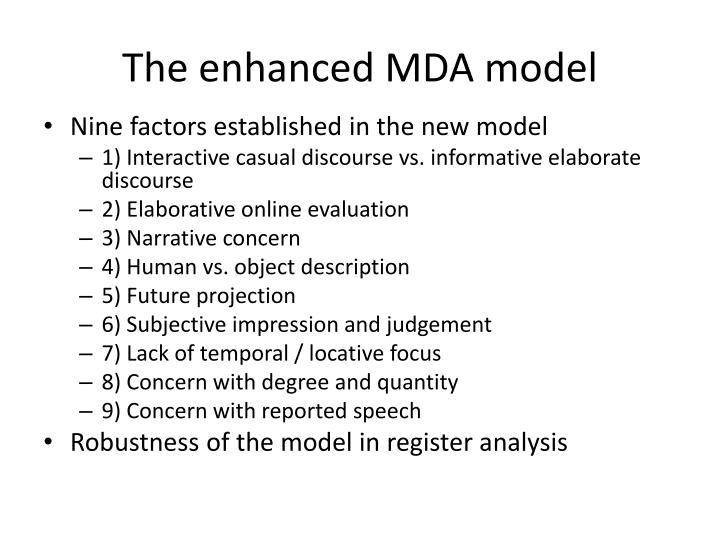 The enhanced MDA model
