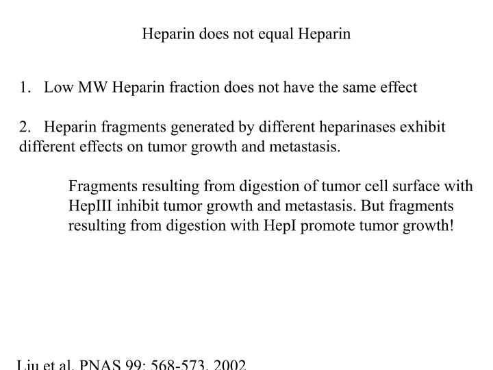 Heparin does not equal Heparin