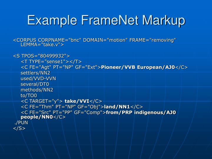 Example FrameNet Markup