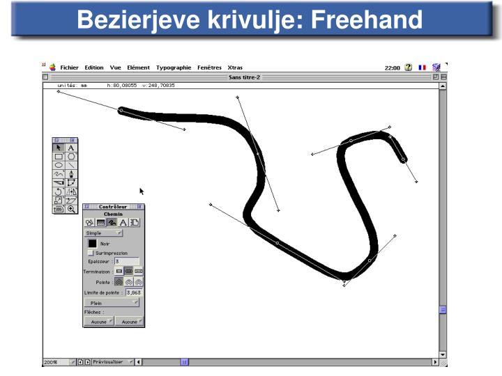 Bezierjeve krivulje: Freehand