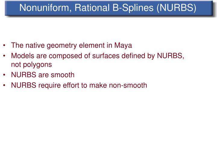 Nonuniform, Rational B-Splines