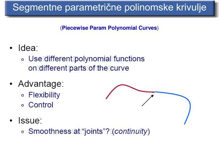 Segmentne parametrične polinomske krivulje