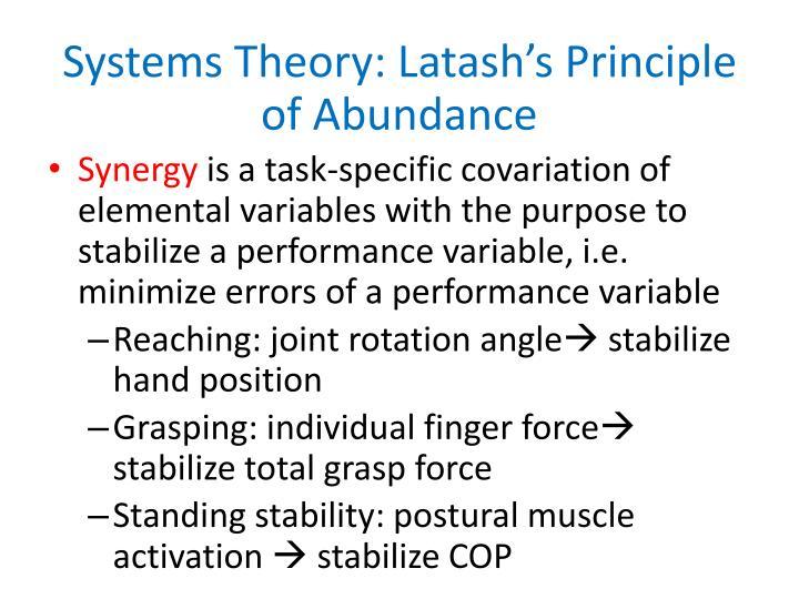 Systems Theory: Latash's Principle of Abundance