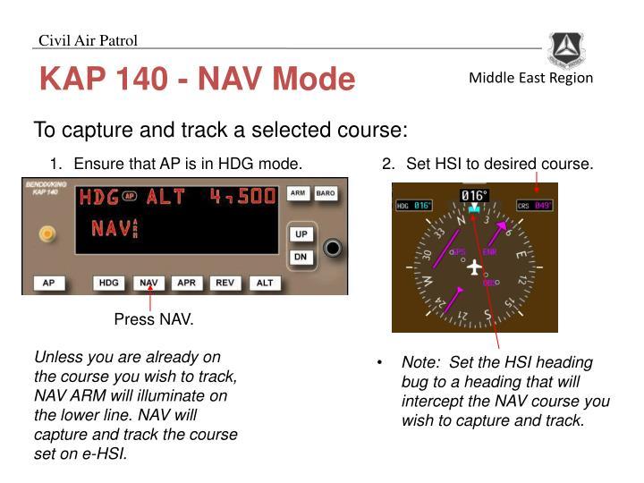 Ensure that AP is in HDG mode.
