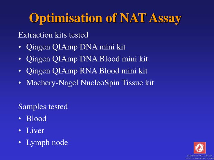 Optimisation of NAT Assay