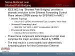 native multicast over shortest path bridging