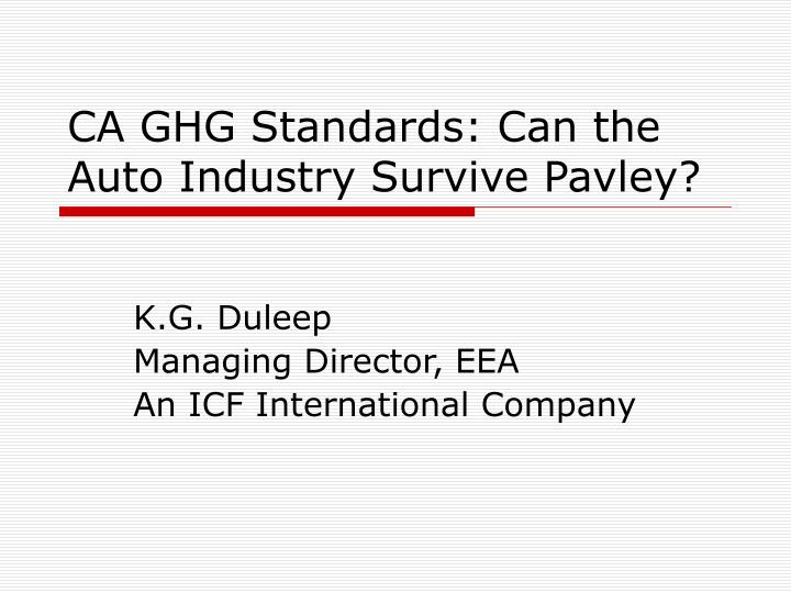 Ca ghg standards can the auto industry survive pavley