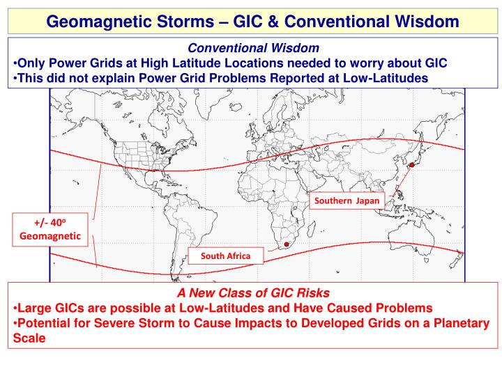 Geomagnetic Storms – GIC & Conventional Wisdom