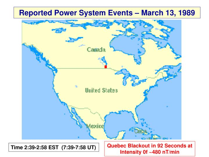 Reported Power System Events – March 13, 1989